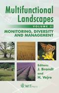 Multifunctional Landscapes: v. 2 Monitoring, Diversity and Management