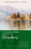 The Selected Poetry &; Prose of Shelley
