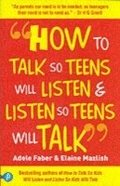 How to Talk so Teens will Listen &; Listen so Teens will Talk
