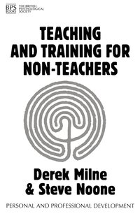 Teaching and Training for Non-Teachers