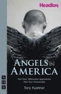 Angels in America: Parts One &; Two