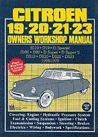 Citroen 19, 20, 21, 23 1955-75 Owner's Workshop Manual