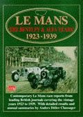 Le Mans: The Bentley and Alfa Years, 1923-39