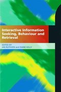 Interactive Information Seeking, Behaviour and Retrieval