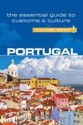 Portugal - Culture Smart! The Essential Guide to Customs &; Culture