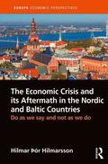The Economic Crisis and its Aftermath in the Nordic and Baltic Countries