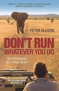 DON'T RUN, Whatever You Do