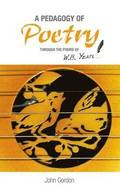 A Pedagogy of Poetry