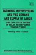 Economic Institutions and the Demand and Supply of Labor