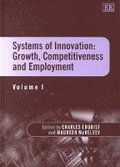 Systems of Innovation: Growth, Competitiveness and Employment