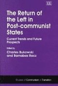 The Return of the Left in Post-communist States