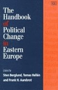 The Handbook of Political Change in Eastern Europe