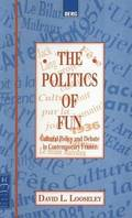 The Politics of Fun