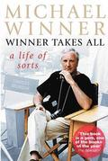 Michael Winner: Winner Takes All