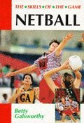 Netball: Skills of the Game