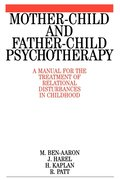 Mother-Child and Father-Child Psychotherapy