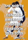 The North &; Central American Football Yearbook 2018-2019