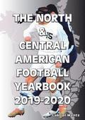 The North &; Central American Football Yearbook 2019-2020