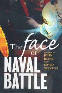 The Face of Naval Battle