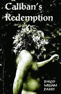 Caliban's Redemption