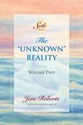 The Unknown Reality: v.2