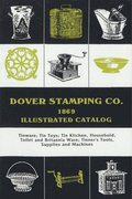 Dover Stamping Co. Illustrated Catalog, 1869