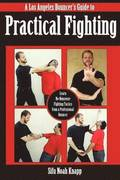 Los Angeles Bouncer's Guide to Practical Fighting