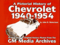 A Pictorial History of Chevrolet, 1940-54