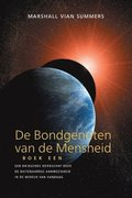 DE BONDGENOTEN VAN DE MENSHEID, BOEK EEN (The Allies of Humanity, Book One - Dutch Edition)