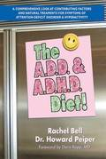 The ADD &; ADHD Diet