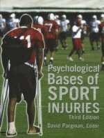 Psychological Bases of Sport Injuries, 3rd Edition