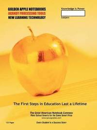 Back to School Supplies - World Premiere! the Golden Apple (125 Pages)
