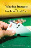 Winning Strategies For No-Limit Hold'Em