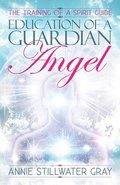 Education of a Guardian Angel