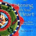 Listening with Your Heart: Lessons from Native America