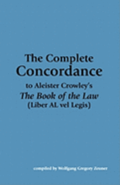 The Complete Concordance to Aleister Crowley's 'The Book of the Law'
