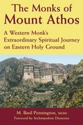 The Monks of Mount Athos