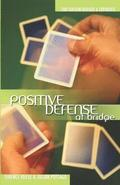 Positive Defense