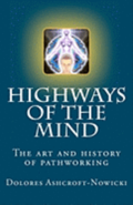 Highways of the Mind: The Art and History of Pathworking