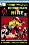 Harry Walton: Henchman for Hire