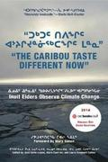 'The Caribou Taste Different Now'