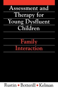 Assessment and Therapy for Young Dysfluent Children