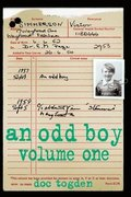 An Odd Boy: Volume 1