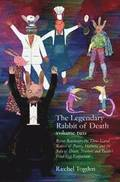 The Legendary Rabbit of Death: Volume Two