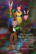 The Legendary Rabbit of Death: Volume Three