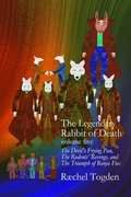 The Legendary Rabbit of Death: 5 Volume Five