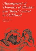 Management of Disorders of Bladder and Bowel Control in Children
