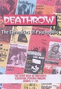 Deathrow: Issues 1-38 Deathrow: The Chronicles Of Psychobilly The Very Best of Britain's Essential Psycho Fanzine