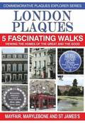 London Plaques - 5 Fascinating Walks