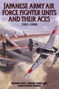 Japanese Army Air Force Fighter Units and their Aces 1931-1945